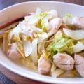 白菜と鶏むね肉の重ね蒸し、ほんのりバター風味