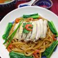 干し海老香る 中華風ゆで鶏の油和え麺