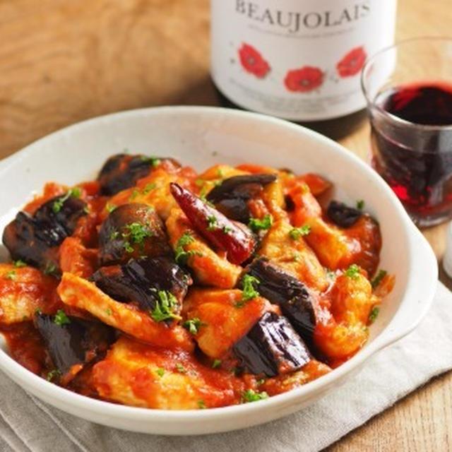 鶏むね肉と茄子のアラビアータ風 、 ボージョレー2014に合うレシピ