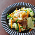 肉野菜の重ね炒め、おろし牡蠣だし醤油がけ