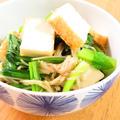 きのこたっぷり☆小松菜と厚揚げ胡麻油和え by kaana57さん