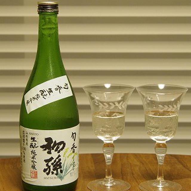 初孫 純米吟醸 旬香 と まぐろの実山椒バター醤油。