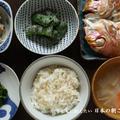 朝ごはんの献立:連子鯛の塩焼き、モロヘイヤのおひたし、インゲンの黒ごま和え、里芋のぬた