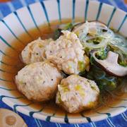 重ねて10分♪ふわふわジューシー♪『鶏団子と白菜の具沢山はるさめスープ』