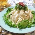 手作りごまドレで☆さっぱりバンバンジー素麺