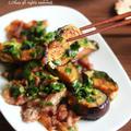 【レシピ】カリカリ豚ととろとろ茄子のニラまみれ。(←超うまいヤツ!)