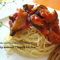 茄子とトマト水煮缶で♪夏野菜の冷製パスタ by たっきーママ(奥田和美)さん