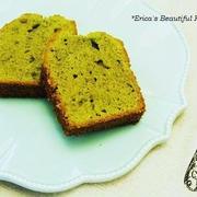 【Sweets Recipe】 *抹茶パウンドケーキ*