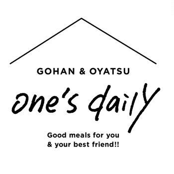 無添加おやつとごはんのお店 one's daily(ワンズデイリー)オープンしました!