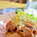 香味蒸し鶏とレモン水のクラッシュゼリー! by Roseの密なキッチンさん