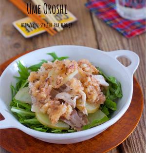火を使わずに完成♩胃腸に優しいサッパリ副菜♩『豚肉と新じゃがの梅おろし和え』