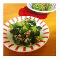*簡単*副菜*小松菜とツナの搾菜ナムル