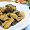 今日の晩御飯/「鶏茄子レンコンの甘辛炒め煮」と、「しめじと厚揚げのおかか煮」。ご飯が進むホッとする味、酒の肴にもぴったり。