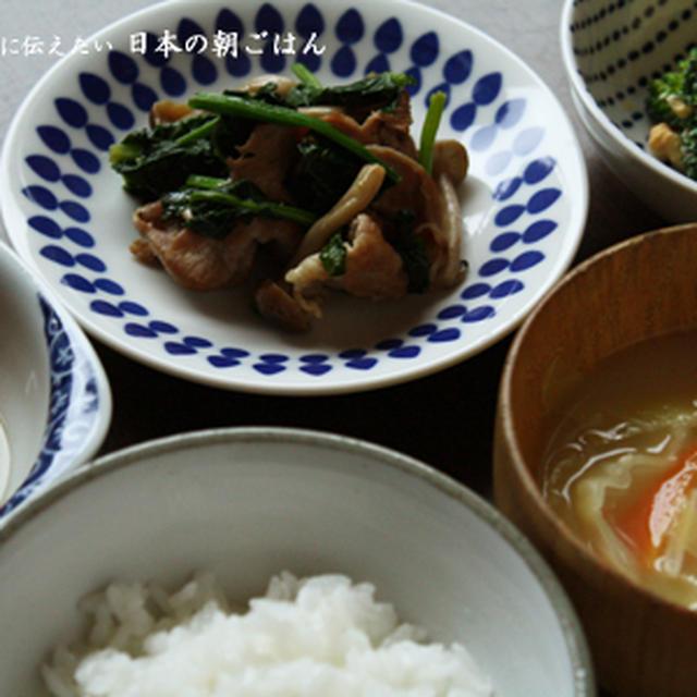ほうれん草と豚肉の炒めもの、ブロッコリーサラダ、南瓜の煮物で朝ごはん
