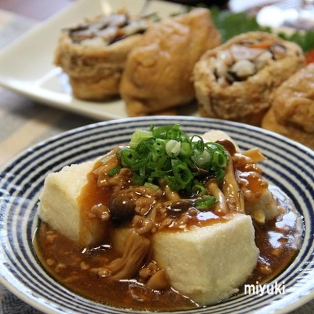 ひじき煮でいなり寿司 と あんかけ揚げ出し豆腐。
