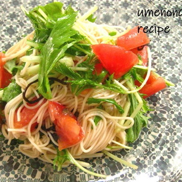素麺の水菜とトマトのカッペリーニ。°