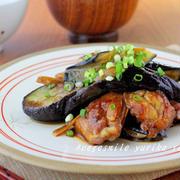 夏野菜でご飯が進む♪なす×鶏肉の主役レシピ