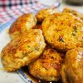 ご飯がすすむ~♪鶏つくね。