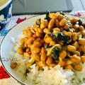 磯の香りの朝ご飯(ΦωΦ)しょっつる納豆ご飯