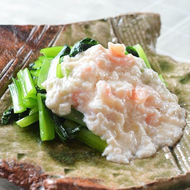 小松菜の海老入り淡雪あん掛け♪
