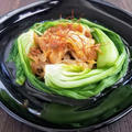 レンチン仕上げ★青梗菜と搾菜のホットサラダ