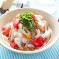 ちくわとトマトのしらたき梅ざるうどん【薬味香るダイエットメニュー】 レシピ・作り方