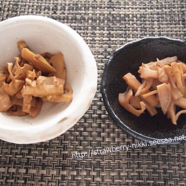 スパイスアンバサダー|5月の竹の子で2種類の手作りメンマ