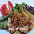 昆布ポン酢☆カリカリ根菜揚げグリルチキン by とまとママさん