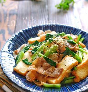 豚肉と絹厚揚げと小松菜のスタミナ旨だれ炒め