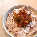 白菜キムチを具と味付けに「キムチで和え和え冷しゃぶ」。 by イェジンさん