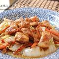 鶏と白菜の醤油味の生姜マヨ炒め by エリオットゆかりさん