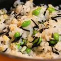 枝豆と薄揚げの塩炊き込みご飯