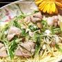 水菜と鶏肉のレモン風味パスタ