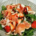 リコッタチーズと生ハムと苺のサラダ。