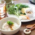 鶏だしのおかゆで朝ごはん by 小春さん