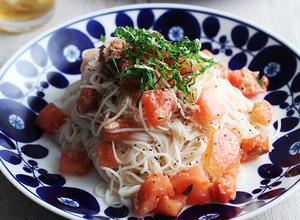 旬のトマトを美味しく!素麺カッペリーニ&ガスパチョ