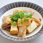10分148円ストックおかず♡味付け簡単!鶏肉と厚揚げの炒めもの