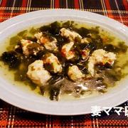 鶏つみれのワカメあんかけ♪ Chicken with Seaweed Starchy Sauce