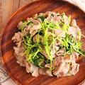 豚バラスライスと豆苗の塩レモン炒め【連載記事更新しました】と、かな姐さんのお料理教室へ