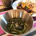夏の涼やかスープ「わかめと胡瓜のネング」。 by イェジンさん