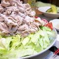 今日の晩ご飯/豚肉とレタスがてんこ盛り!「豚ロースの冷しゃぶ」自家製ごまポン酢でさっぱりヘルシーに。