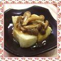 充填豆腐で作る、まろやか揚げ出し豆腐-きのこあんかけ-(レシピ付)