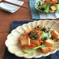 ごはんがすすむお総菜◎厚揚げと青梗菜とあさりのオイスター炒め