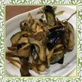茄子と舞茸の味噌煮風炒め(レシピ付) by kajuさん