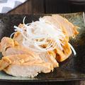レンジで簡単美味しい♡鶏チャーシューレシピ