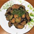 茄子のうま焼き&鶏団子のチリソース