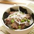 カツオと枝豆の漬け丼 by オチケロンさん
