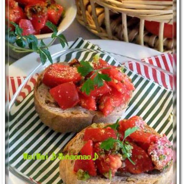 採れたて★濃い味トマトde・・・ダブルトマトのブルスケッタ♪♪&楽しみ~おめざスイーツ♪♪