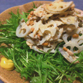 サラダ美味しい。水菜とサバ納豆のレンコン和からしサラダ(糖質制限12.8g)