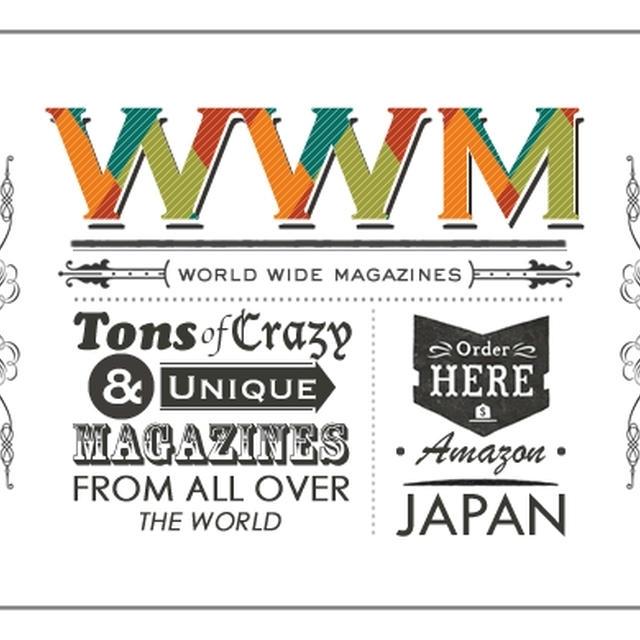 WWM - World Wide Magazines -  ワールドワイドマガジンズ
